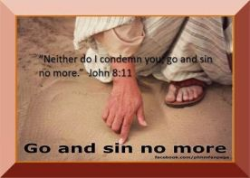 Go and sin no more