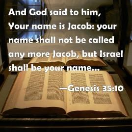 Jacob named Israel