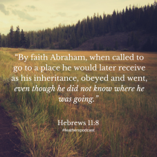Hebrews118 by faith Abraham