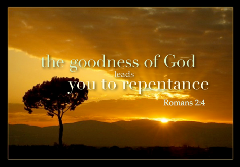 Goodnes of God LeadsYoutoRepentance